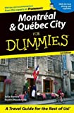 img - for Montreal & Quebec City For Dummies (Dummies Travel) book / textbook / text book