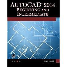 AutoCAD 2014 Beginning and Intermediate