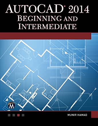 AutoCAD 2014 Beginning and Intermediate (English Edition) eBook: Hamad, Munir: Amazon.es: Tienda Kindle