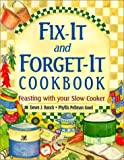 Fix-It and Forget-It Cookbook, Dawn J. Ranck and Phyllis Pellman Good, 1561483397