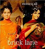 """""""Brick Lane"""" av Monica Ali"""