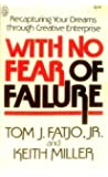 With No Fear Of Failure