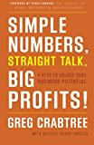 img - for Simple Numbers, Straight Talk, Big Profits!: 4 Keys to Unlock Your Business Potential book / textbook / text book