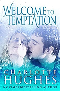 Welcome to Temptation: A Romantic Comedy by [Hughes, Charlotte]