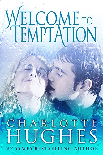 Book: Welcome to Temptation - A Romantic Comedy by Charlotte Hughes