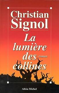 [Les vignes de Sainte-Colombe] [02] : La lumière des collines