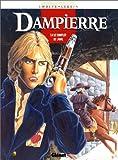 Dampierre, Tome 4 : Le complot de Laval
