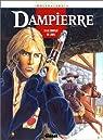 Dampierre, tome 4 : Le complot de Laval par Swolfs