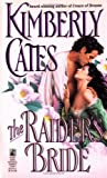 The Raider's Bride, Kimberly Cates, 0671755080