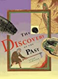 Discovery of the Past, Alain Schnapp, 0810932334