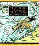 The Girl Who Swam with the Fish: An A...
