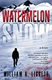Watermelon Snow by  William A. Liggett in stock, buy online here