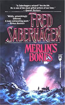 Merlin's Bones by Fred Saberhagen fantasy book reviews