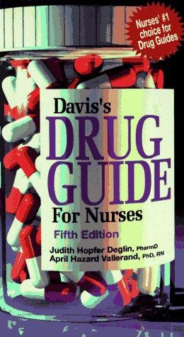 Davis's Drug Guide for Nurses (5th ed)