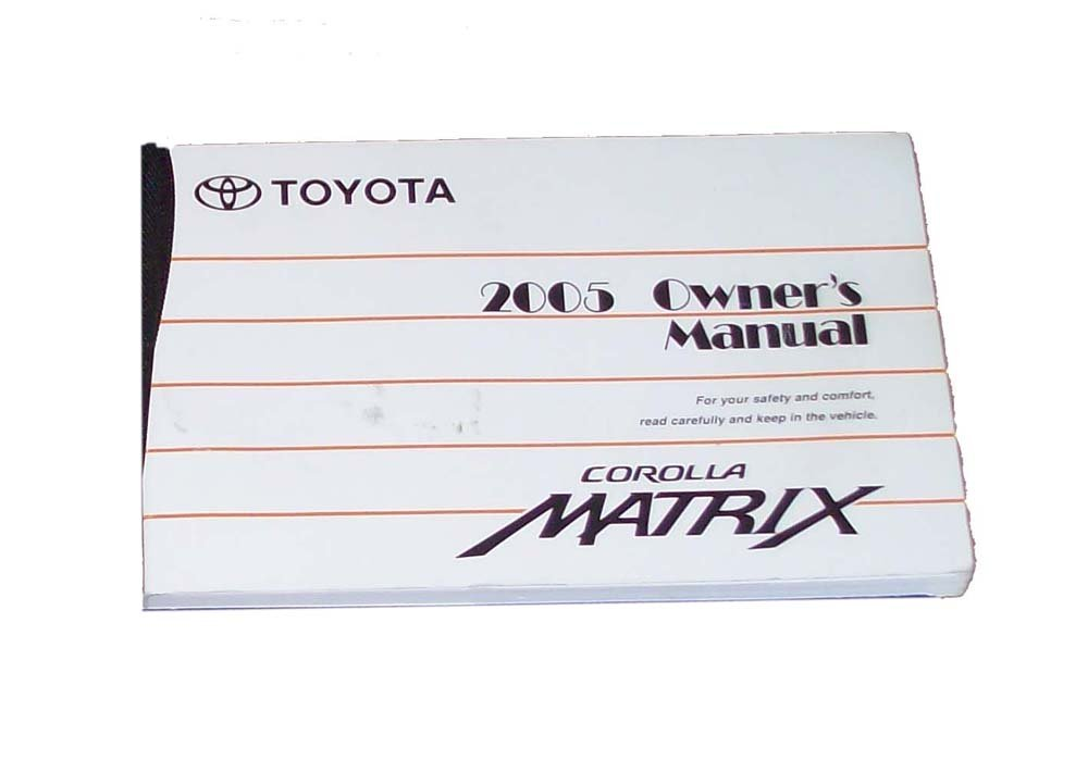 2005 toyota matrix owners manual toyota amazon com books rh amazon com toyota matrix user manual 2005 toyota matrix owners manual pdf