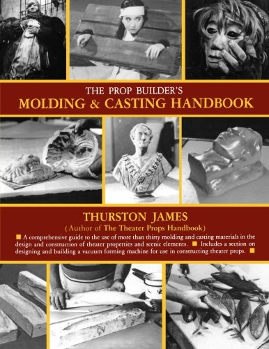 Easy Do It Yourself Costume Ideas (The Prop Builder's Molding & Casting Handbook)