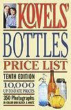 Kovels' Bottles Price List - 10th Edition