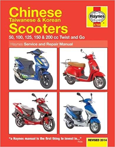 Chinese taiwanese korean scooters revised 2014 50 100 125 chinese taiwanese korean scooters revised 2014 50 100 125 150 200 cc twist and go haynes service repair manual 1st edition fandeluxe Images