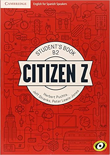 Citizen Z B2 Student's Book With Augmented Reality - 9788490360835 por Herbert Puchta
