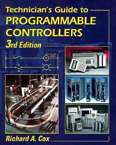 technician s guide to programmable controllers richard a cox rh amazon com technician's guide to programmable controllers 5th edition technician's guide to programmable controllers 5th edition