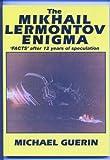 img - for The Mikhail Lermontov enigma: