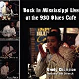 Back in Mississippi Live: Live at the 930 Blues Cafe