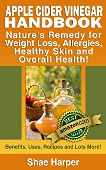Apple Cider Vinegar Handbook: Nature's Remedy for Weight