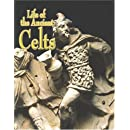 Life of the Ancient Celts (Peoples of the Ancient World (Hardcover))