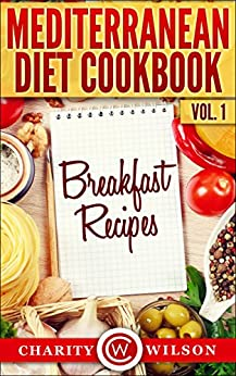 MEDITERRANEAN DIET Breakfast Recipes Mediterranean ebook