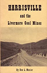 Harrisville and the Livermore coal mines