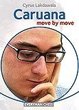 Caruana - Move By Move-Cyrus Lakdawala
