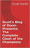 Scotts Blog of Doom Presents:  The Complete Clash of the Champions