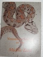 VENOMOUS SNAKES of the Middle East…