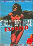 Tracy Bingham - Exposed