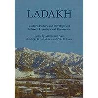 Ladakh: Culture, History and Development Between Himalaya and Karakoram (Recent Research on Ladakh)