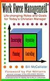 Work Force Management, Bill McCallister, 0889651337