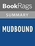 Summary & Study Guide Mudbound by Hillary Jordan