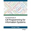 Fundamentals of C# Programming for Information Systems: Full-Color Version