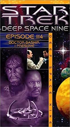 Star Trek   Deep Space Nine, Episode 114: Doctor Bashir, I Presume?  Dr Bashir I Presume