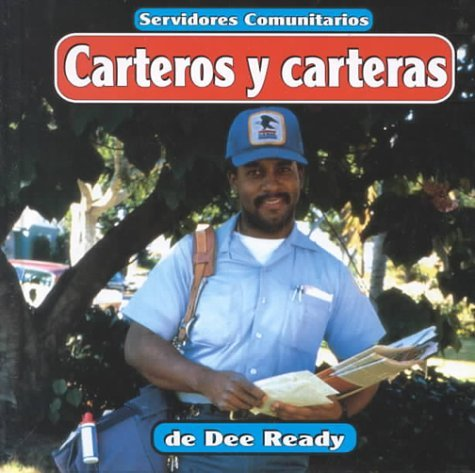 Carteros y carteras (Servidores comunitarios) (Spanish Edition) by Dee Ready (1998-09-01): Amazon.com: Books