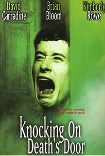 Knocking On Deaths Door