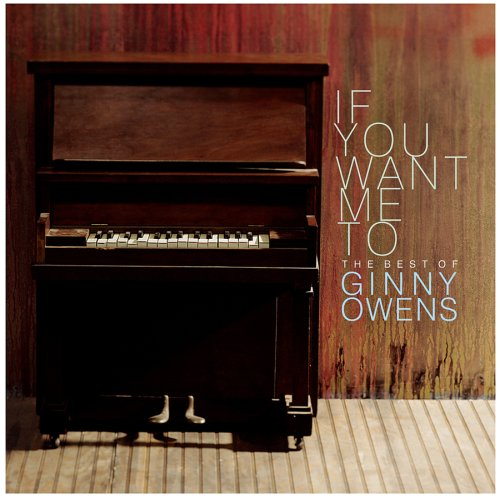 If You Want Me To: The Best Of Ginny Owens Album Cover