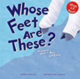 Whose Feet Are These?: A Look at Hooves, Paws, and Claws (Whose Is It?)