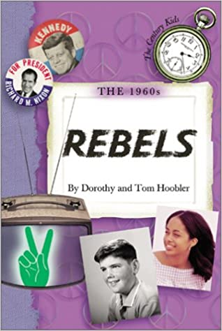 Download The 1960's: Rebels (Century Kids) PDF, azw (Kindle), ePub, doc, mobi