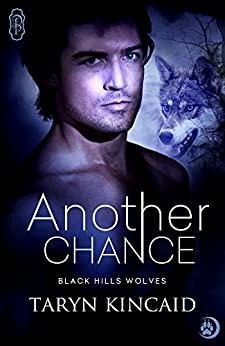 Another Chance (Black Hills Wolves #41) by [Kincaid, Taryn]