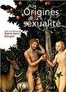 Aux origines de la sexualité par Gouyon