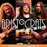 Boing: We'll Do It Live by Aristocrats