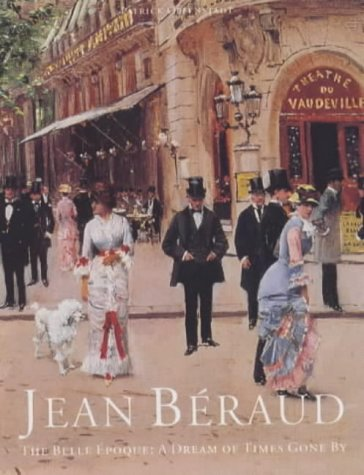 (Jean Beraud: The Belle Epoque: A Dream of Times Gone by)