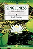 img - for Singleness: A Life Grounded in Love (Lifeguide Bible Studies) by Ruth Goring (2002-02-18) book / textbook / text book