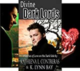Divine Dark Lords: 4 Stories of Love on the Dark Side